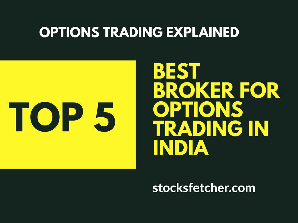 Best Broker For Options Trading In India