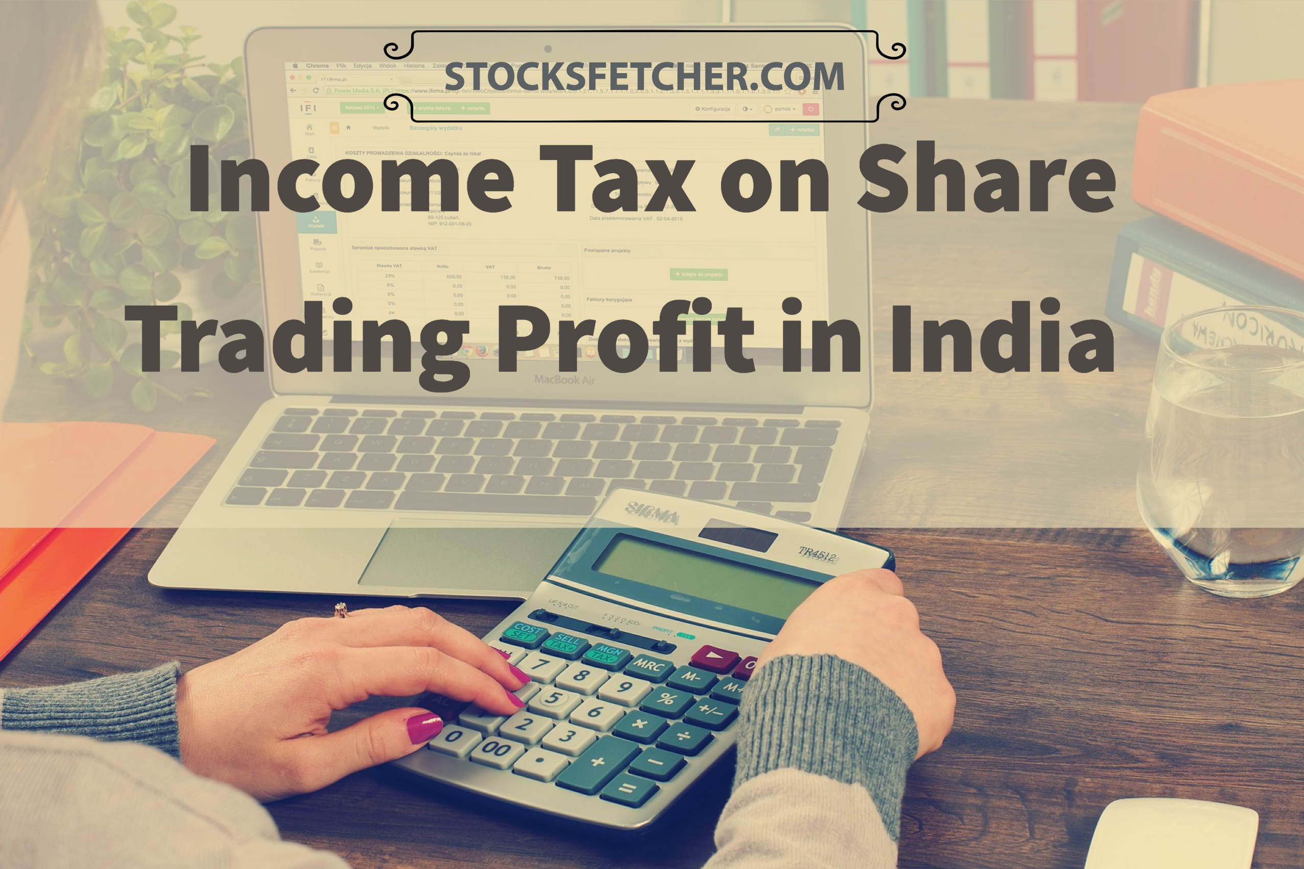 Income Tax on Share Trading Profit in India