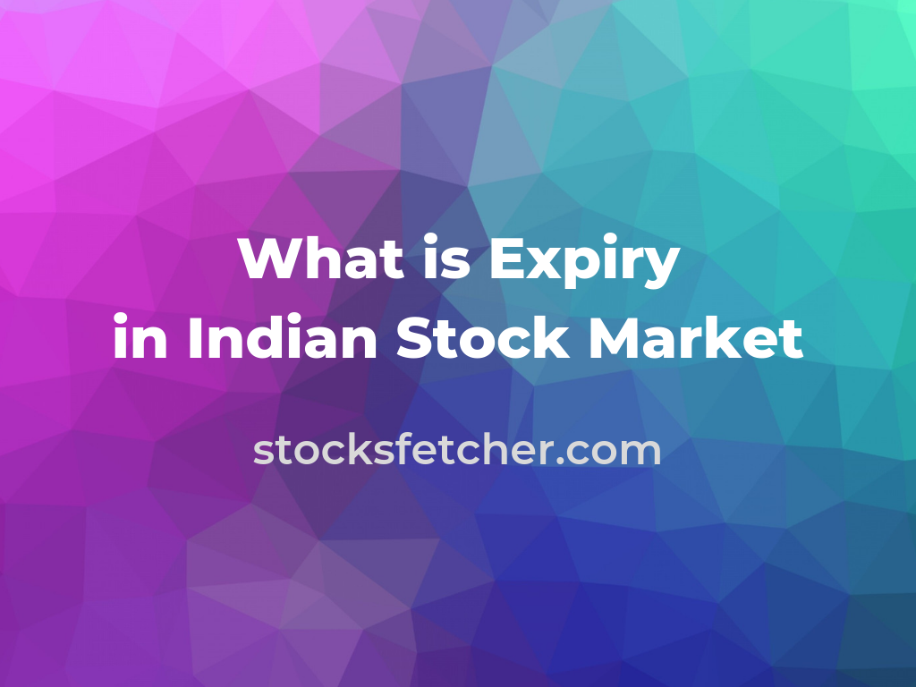What is Expiry in Indian Stock Market